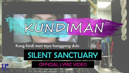 Silent Sanctuary - Kundiman (Official Lyric Video)