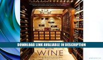 [PDF] Living with Wine: Passionate Collectors, Sophisticated Cellars, and Other Rooms for