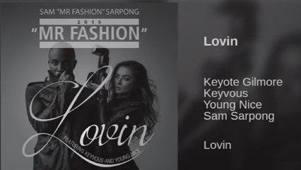 Sam Sarpong Ft. Keyvous - Lovin