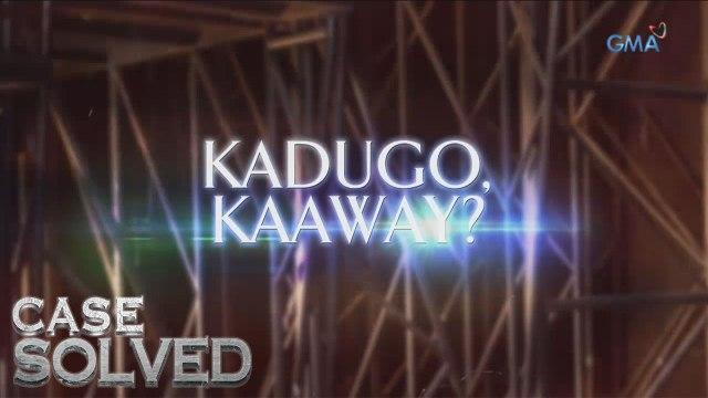 Case Solved Teaser Ep. 5: Kadugo o kaaway?