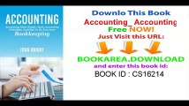 Accounting_ Accounting made simple, basic accounting principles, and how to do your own bookkeeping