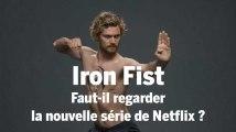 """""""Iron Fist"""" : la nouvelle série sans intérêt de Netflix"""
