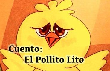"Spanish story of ""El Pollito Lito""( The baby chick Lito)"
