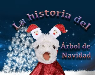 The story of the Christmas Tree in Spanish / Episode 3/10
