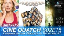 Ciné OUATCH S02E15 : L'embarras du choix, Chacun sa vie, The lost city of Z, Coco, le prochain Pixar