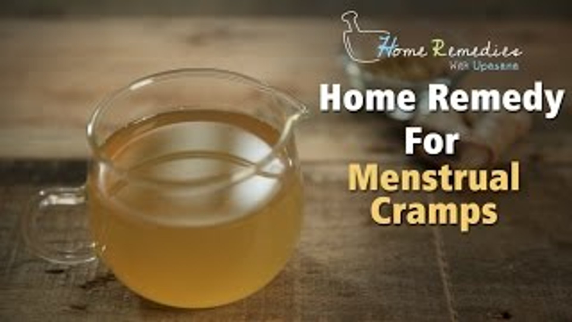How To Get Instant Relief From Menstrual Cramps And Mood Swings Home Remedies With Upasana