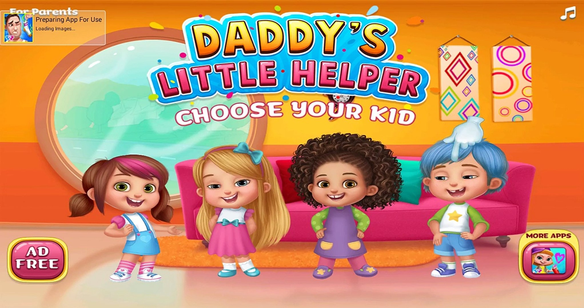 Kids Home Activities - Daddys Little Helper Fun Care Games for Kids & Family