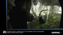 Dossier tabou : Bernard de La Villardière tente de conduire après avoir fumé un joint (vidéo)