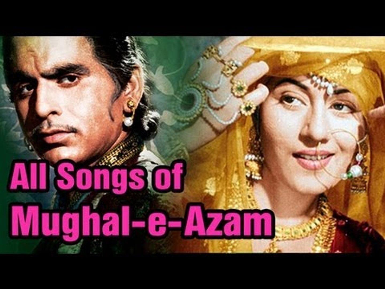 Mughal E Azam - All Songs