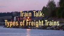 Types of Freight Trains - Train Talk Ep. 6-vOY