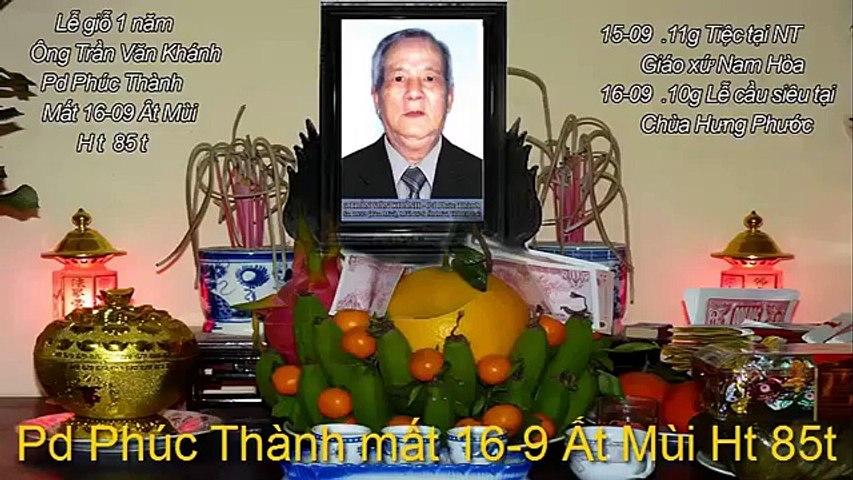 Kỷ Niệm Giỗ Đầu Ông Trần Văn Khánh 2016