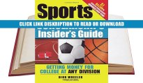 Read The Sports Scholarships Insider s Guide: Getting Money for College at Any Division Online Books