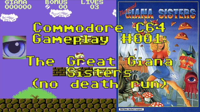 Commodore C64 Gameplay #001: The Great Giana Sisters (no death run)