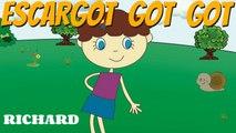 Richard - Escargot, got, got