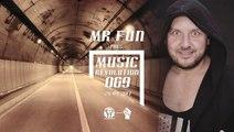 MR Fun pres. Music Revolution 069