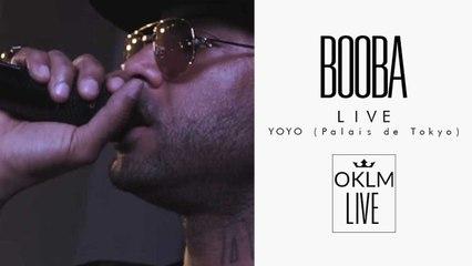 BOOBA - Showcase Au YoYo (Palais de Tokyo) - OKLM Live