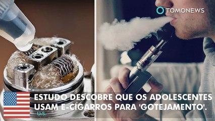 Estudo descobre que os adolescentes usam cigarros eletrônicos para 'gotejamento'.