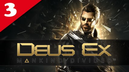 Deus Ex : Mankind Divided #03 - Difficile | Let's Play en direct FR
