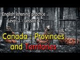 Learn English via Listening Level 3 - Lesson 4 - Canada Provinces and Territories