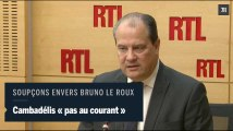 Soupçons envers Bruno Le Roux : pour Jean-Christophe Cambadélis «rien ne permet de dire que c'était un emploi fictif»