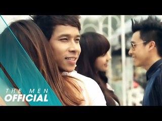 The Men - Chính Là Anh (Official MV)