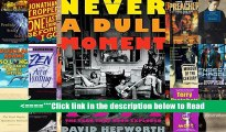 Download Never a Dull Moment: 1971 the Year That Rock Exploded PDF Online Download