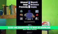 Read Advanced Image Processing in Magnetic Resonance Imaging (Signal Processing and