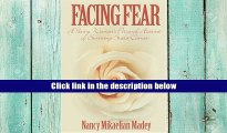 PDF  Facing Fear: A Young Woman s Personal Account of Surviving Breast Cancer Read The New Book