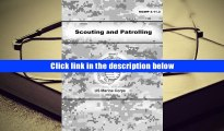 Best Ebook  Scouting and Patrolling  For Trial