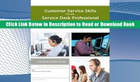 [READ BOOK] A Guide to Customer Service Skills for the Service Desk Professional BY Donna Knapp