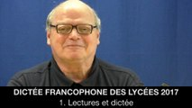 Dictée francophone des lycées 2017 : 1. Lectures et dictée, Jean-Pierre COLIGNON