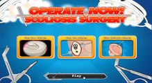 OPERATE NOW : SCOLIOSIS SURGERY | Play Scoliosis Surgery