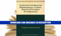 ONLINE BOOK American Architectural Masterpieces. An anthology comprising Masterpieces of