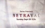 Betrayal - Promo Saison 1 - The First Betrayal