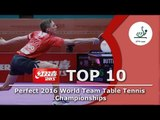 DHS ITTF Top 10 - 2016 World Team Table Tennis Championships