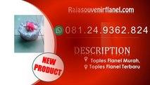081249362824 Kreasi Flanel Terbaru, Souvenir Murah , Souvenir Ulang Tahun Anak