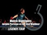 Legends Tour 2016 Highlights: Jorgen Persson vs Jan Ove Waldner (Final)