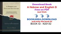 A Hebrew and English Dictionary_ Containing All the Hebrew and Chaldee Words Used in the Old Testament, Arranged Under One Alphabet, the Derivatives ... Signification in English (Classic Reprint)