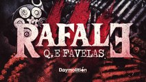 Q.E Favelas - Rafale 3 (Prod. Trillmangoo)   Daymolition