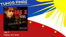 Jag X - Pilipinas Got Talent
