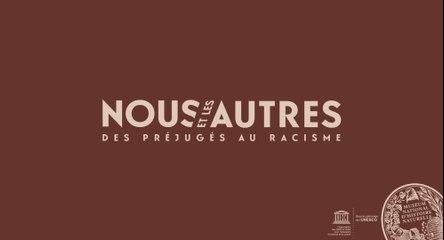 """Exposition """"Nous et les Autres - des préjugés au racisme"""""""