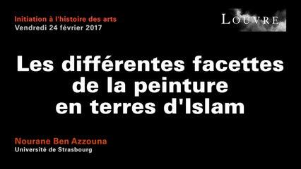 Découvrir les arts de l'Islam au musée du Louvre - 2 Les différentes facettes de la peinture en terres d'Islam
