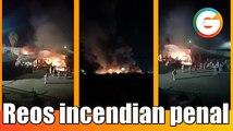 Reos provocan incendio en penal de Ciudad Victoria, Tamaulipas