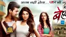 Beyhadh 26th March 2017 Sony Tv Drama Beyhadh Upcoming Serial Beyhadh Updates 2017
