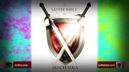 La Sainte Bible de Machaira 2016 - Apocalypse 2 - LeVigilant.com