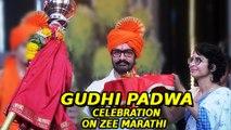 Gudhi Padwa Celebration In Zee Marathi Serials | Majhya Navryachi Bayko, Tujhyat Jeev Rangala
