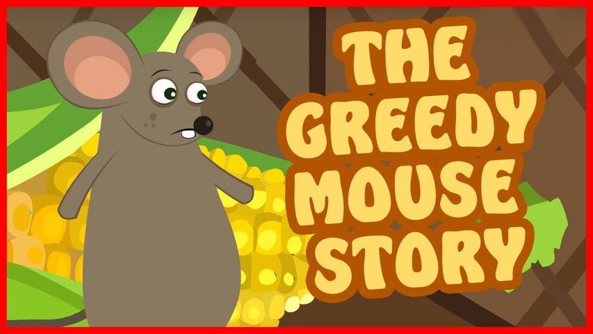 The Greedy Mouse Story in English