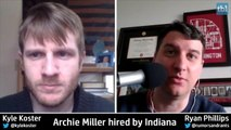 Ryan Phillips and Kyle Koster discuss Archie Miller hiring by Indiana