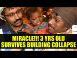 Kanpur building collapse: 3 years old child rescued alive|Oneindia News