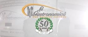50 anni La Gastronomica | 50 Anni Insieme a Voi !